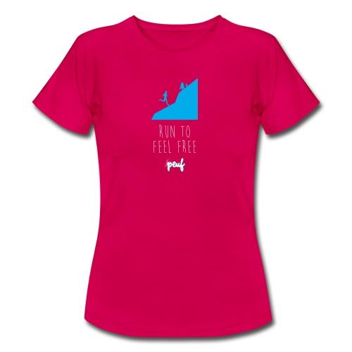 Girl • Run to feel free - Women's T-Shirt