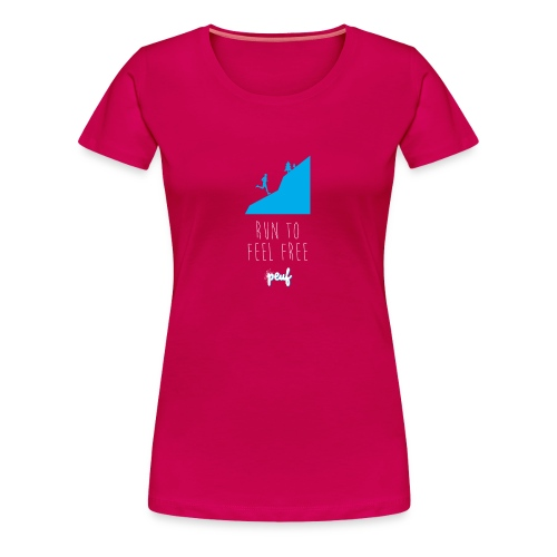 Girl • Run to feel free - T-shirt Premium Femme