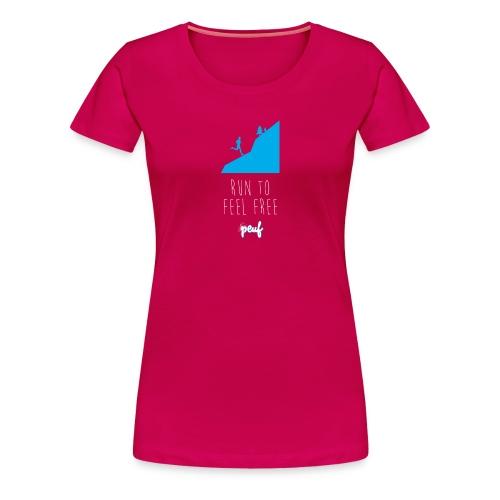 Girl • Run to feel free - Women's Premium T-Shirt