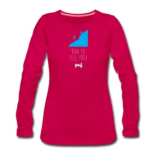 Girl • Run to feel free - Women's Premium Longsleeve Shirt
