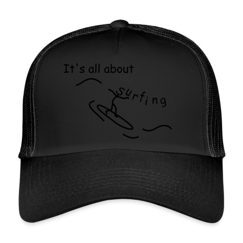 Strichmännchen- It`s all about surfing - Trucker Cap