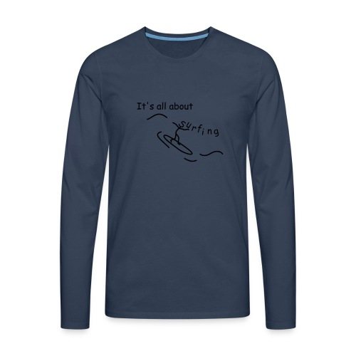 Strichmännchen- It`s all about surfing - Männer Premium Langarmshirt