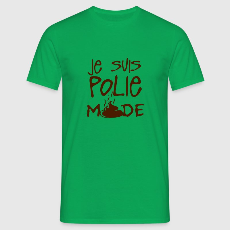 je suis polie merde citation Tee shirts - T-shirt Homme