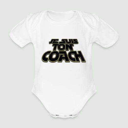 Je suis ton coach - Body Bébé bio manches courtes
