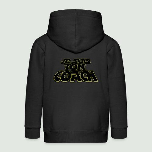 Je suis ton coach - Veste à capuche Premium Enfant