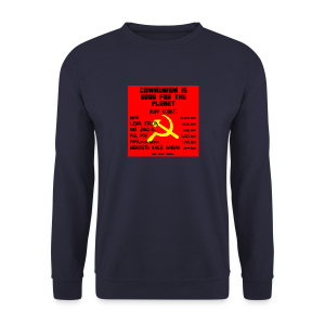 Communism Is Good For You - Men's Sweatshirt