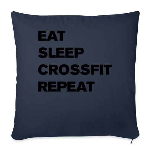 eat sleep crossfit repeat t-shirt - Sofa pillowcase 17,3'' x 17,3'' (45 x 45 cm)