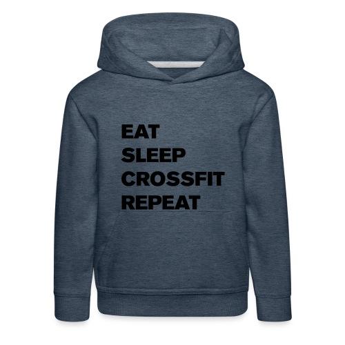 eat sleep crossfit repeat t-shirt - Kids' Premium Hoodie