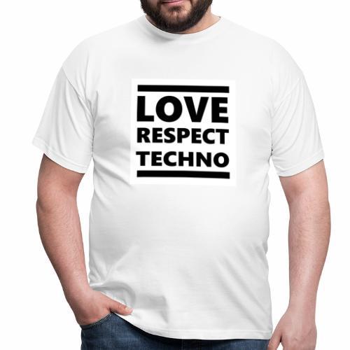 Love Respect Techno - Männer T-Shirt