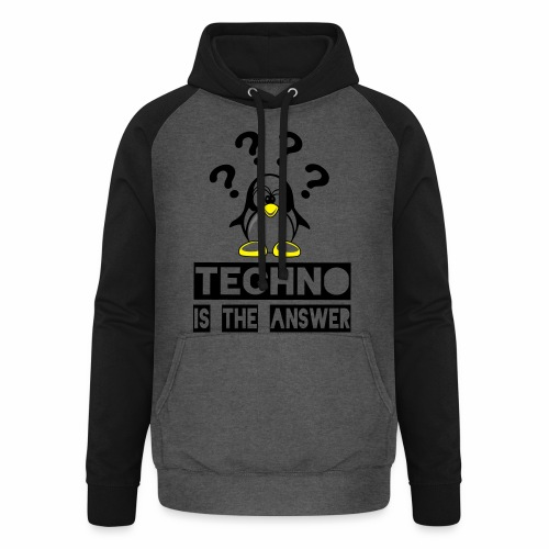 Techno is the answer - Unisex Baseball Hoodie