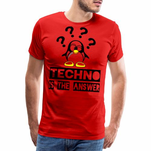 Techno is the answer - Männer Premium T-Shirt