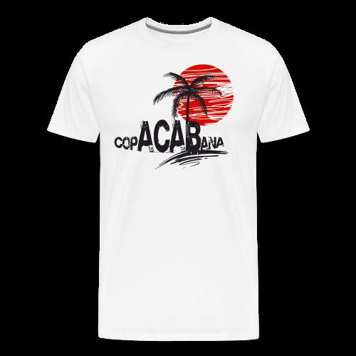 copACABana - Männer Premium T-Shirt