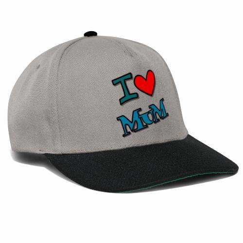 I love mum - Snapback Cap