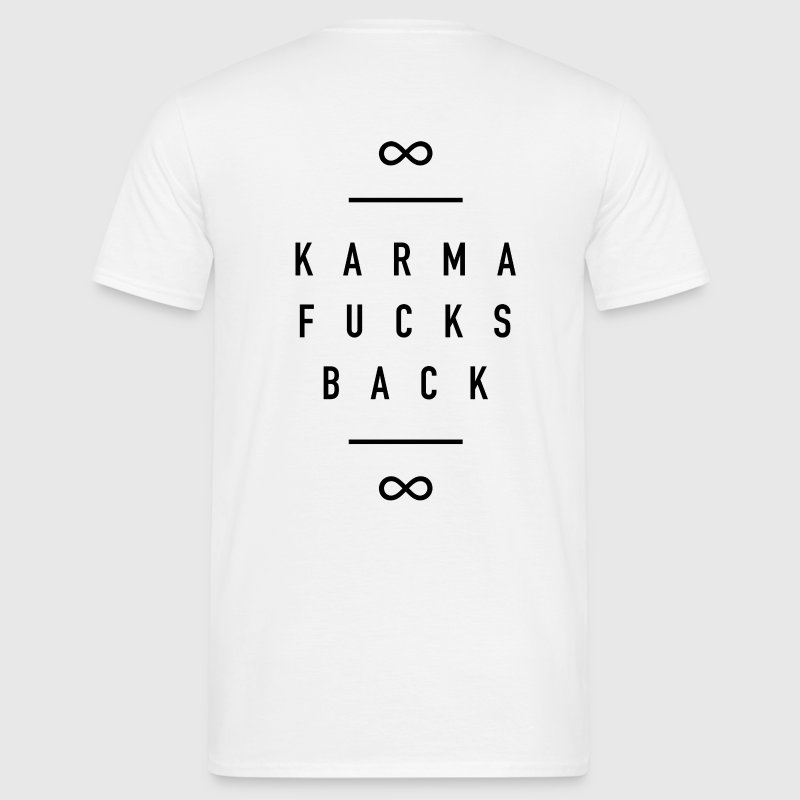 karma Fucks Back - Männer T-Shirt