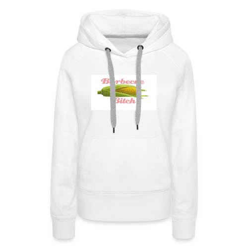 Barbecue Bitch - Frauen Premium Hoodie