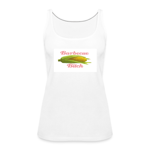 Barbecue Bitch - Frauen Premium Tank Top