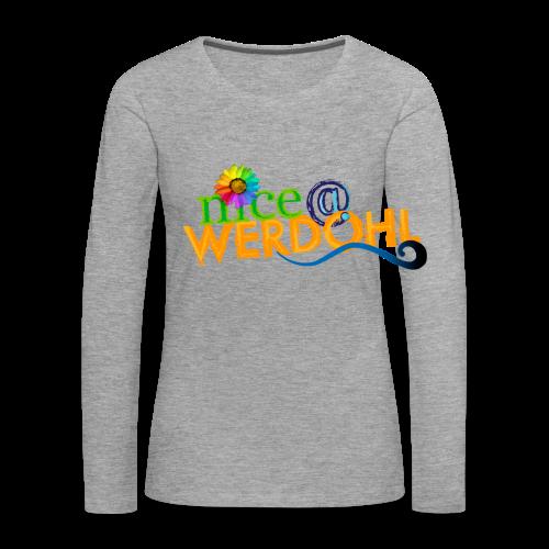 Nice at Werdohl - Frauen Premium Langarmshirt