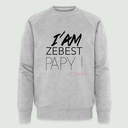 Ze best PAPY ! - Sweat-shirt bio Stanley & Stella Homme