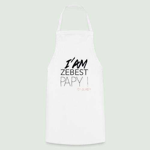 Ze best PAPY ! - Tablier de cuisine
