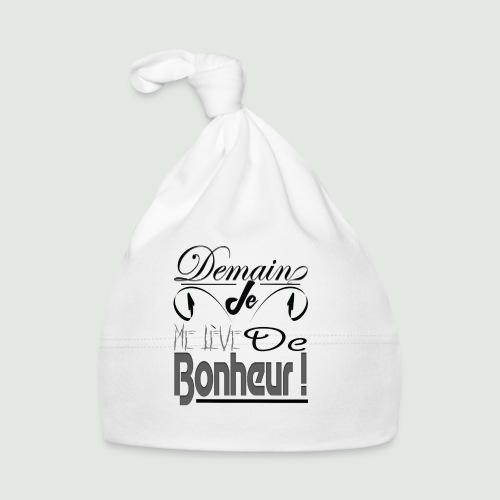 Demain je me lève de bonheur - Bonnet Bébé