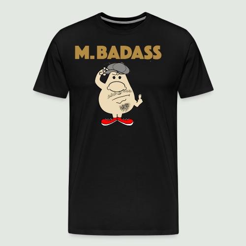 Mr Badass - T-shirt Premium Homme