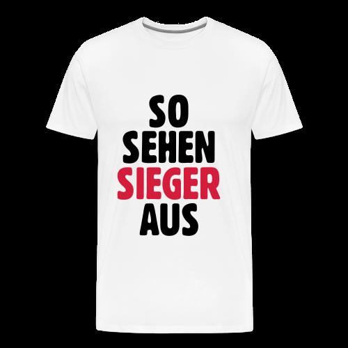 So sehen Sieger aus T-Shirt - Männer Premium T-Shirt