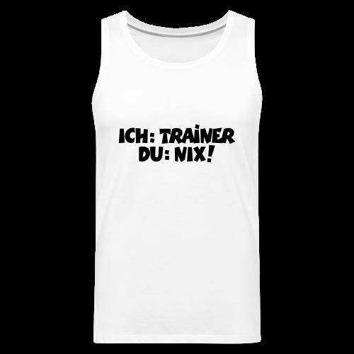 Trainer T-Shirt (Schwarz) - Männer Premium Tank Top