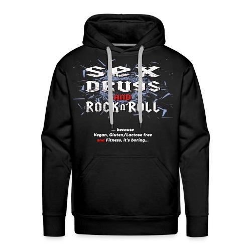 Sex Drugs and Rock n'Roll - Men's Premium Hoodie