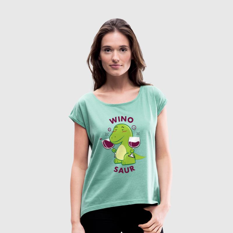 Winosaur Rex T-Shirts - Women's T-shirt with rolled up sleeves
