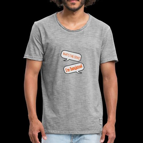 Whats the Craic, Im Banjaxed - Men's Vintage T-Shirt