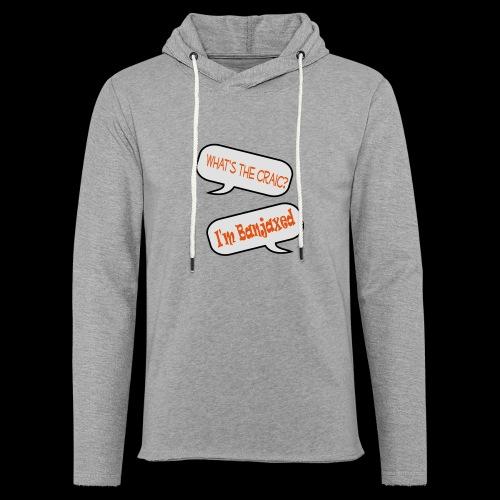 Whats the Craic, Im Banjaxed - Light Unisex Sweatshirt Hoodie
