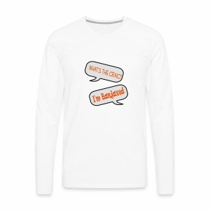 Whats the Craic, Im Banjaxed - Men's Premium Longsleeve Shirt