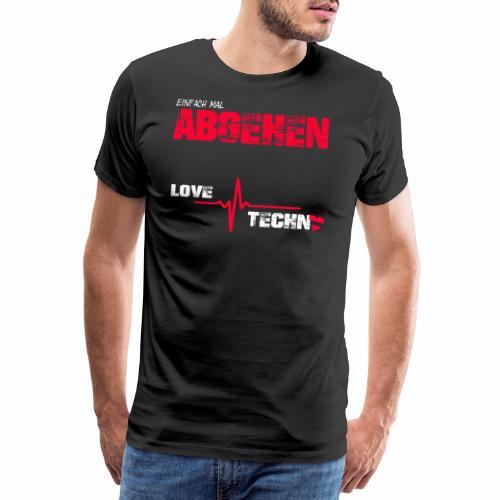 Einfach mal abgehen - Männer Premium T-Shirt