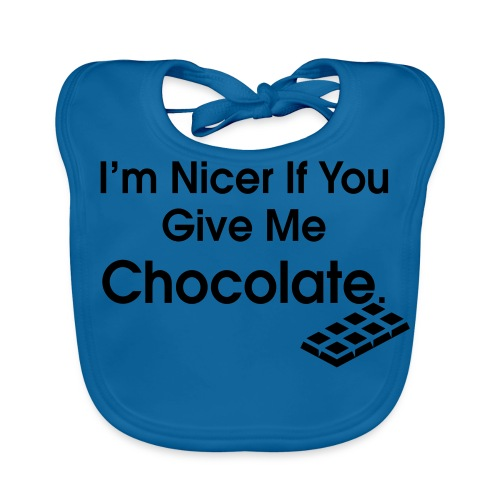 Nicer if you Give Me Chocolate. Ladies T - Baby Organic Bib