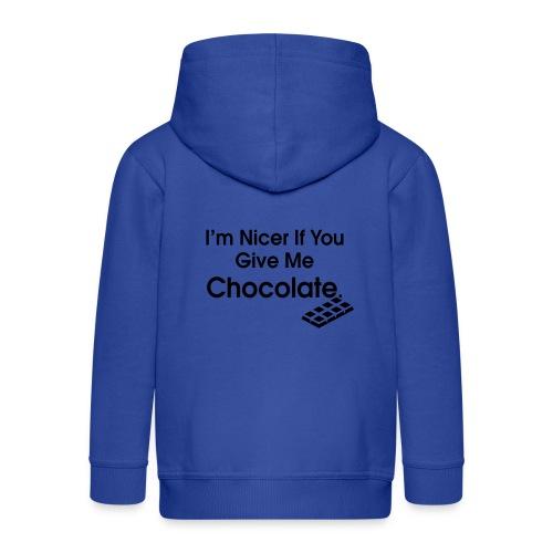Nicer if you Give Me Chocolate. Ladies T - Kids' Premium Zip Hoodie