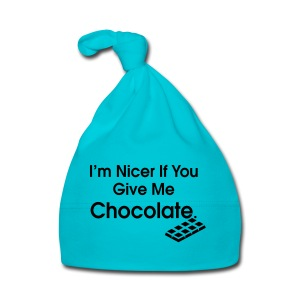 Nicer if you Give Me Chocolate. Ladies T - Baby Cap