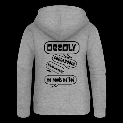 Deadly Dublin - Women's Premium Hooded Jacket