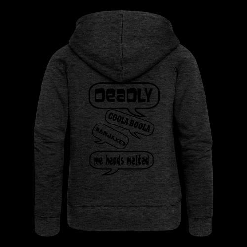 Deadly Dublin - Women's Premium Hooded Jacket