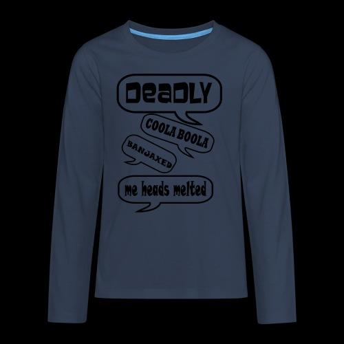 Deadly Dublin - Teenagers' Premium Longsleeve Shirt