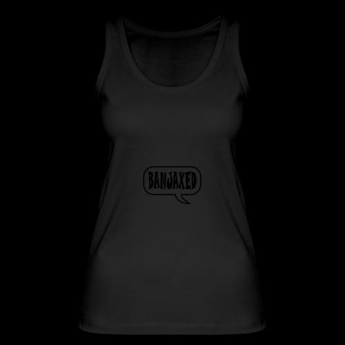 Banjaxed - Women's Organic Tank Top by Stanley & Stella