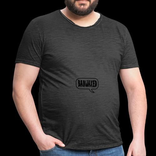 Banjaxed - Men's Vintage T-Shirt