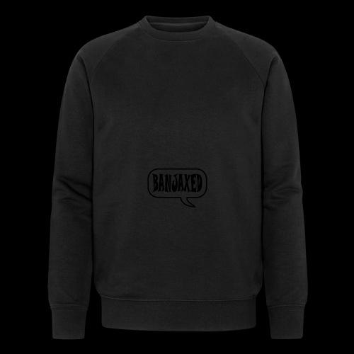 Banjaxed - Men's Organic Sweatshirt by Stanley & Stella