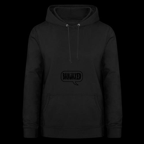 Banjaxed - Women's Hoodie