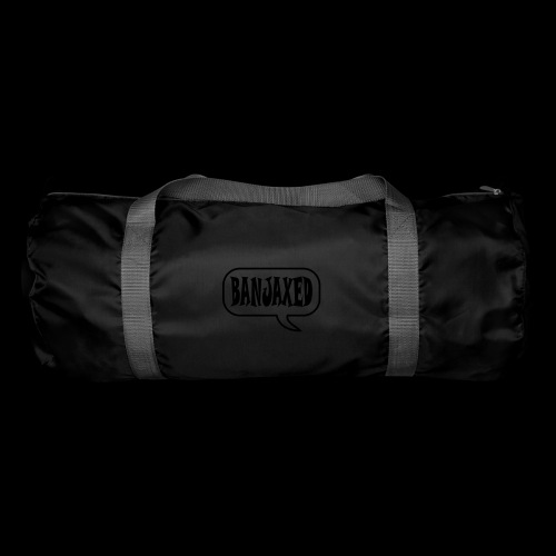 Banjaxed - Duffel Bag
