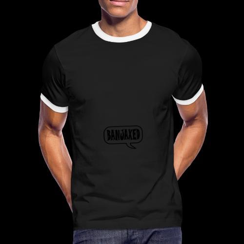 Banjaxed - Men's Ringer Shirt