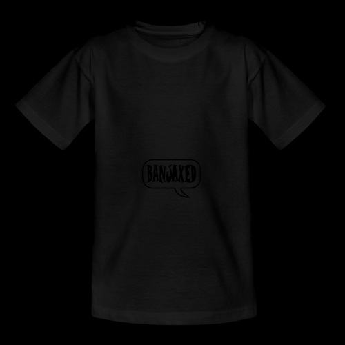 Banjaxed - Teenage T-Shirt