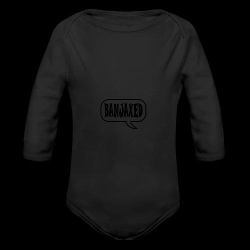 Banjaxed - Organic Longsleeve Baby Bodysuit