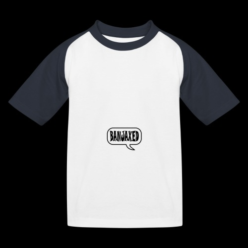 Banjaxed - Kids' Baseball T-Shirt