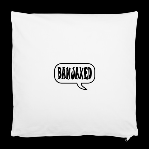 "Banjaxed - Pillowcase 16"" x 16"" (40 x 40 cm)"
