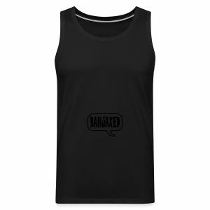 Banjaxed - Men's Premium Tank Top